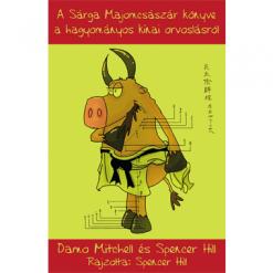 A Sárga Majomcsászár könyve a hagyományos kínai orvoslásról