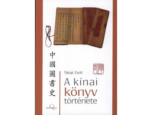 A kínai könyv története-Tokaji Zsolt