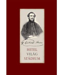 gróf Széchenyi István - Hitel - Világ - Stádium